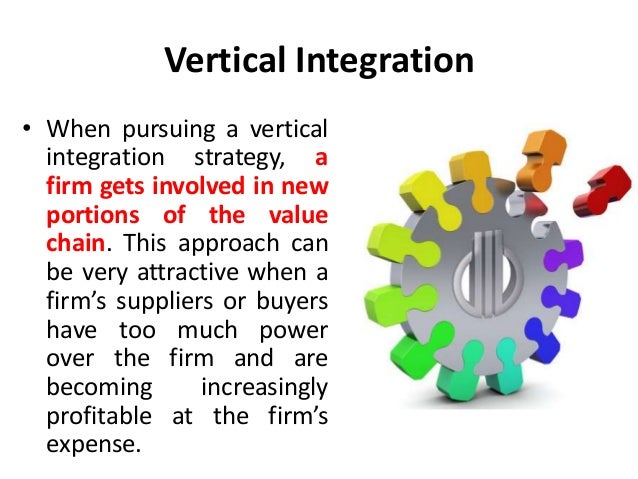 Forward vertical integration - integration strategies