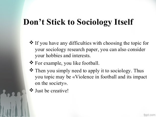 sociology research paper ideas