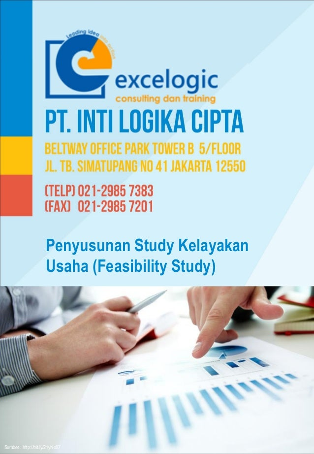 Penyusunan Study Kelayakan Usaha (Feasibility Study) Sumber : http://bit.ly/21yNc67