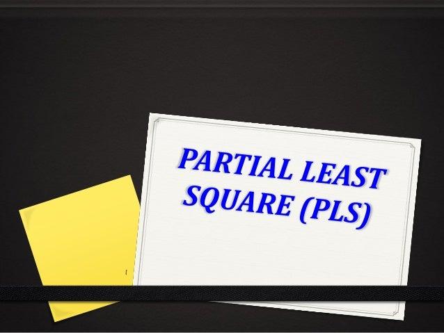 Pengantar (1) 0 PLS merupakan bagian, sekaligus alternatif SEM 0 PLS pertama kali dikembangkan oleh Herman Wold 0 PLS dike...