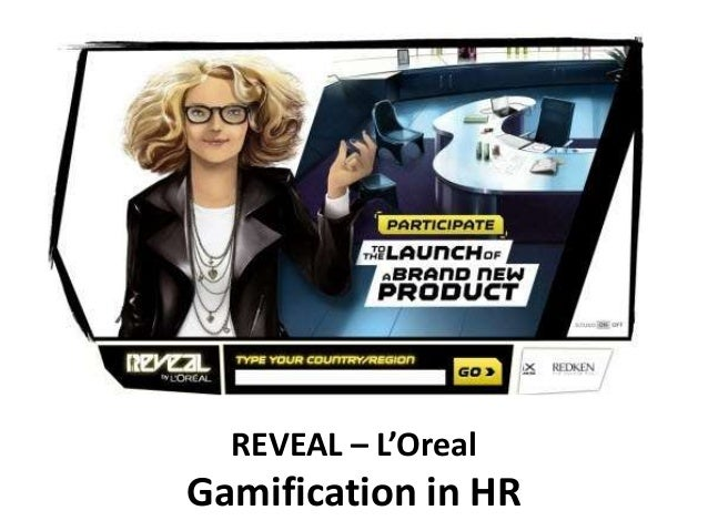 REVEAL – L'Oreal Gamification in HR