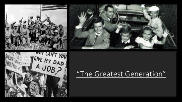 """The Greatest Generation"" ..."