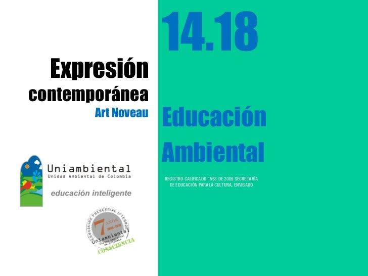14.18  Expresióncontemporánea       Art Noveau                    Educación                    Ambiental                  ...