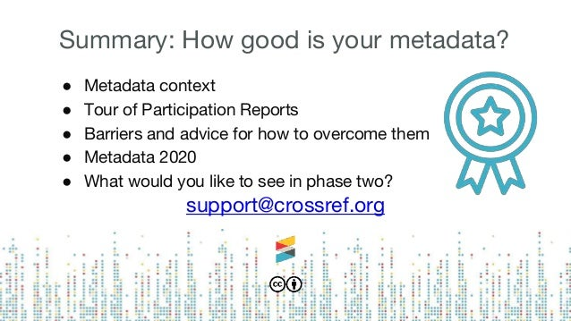 How good is your metadata? Presenting  participation reports