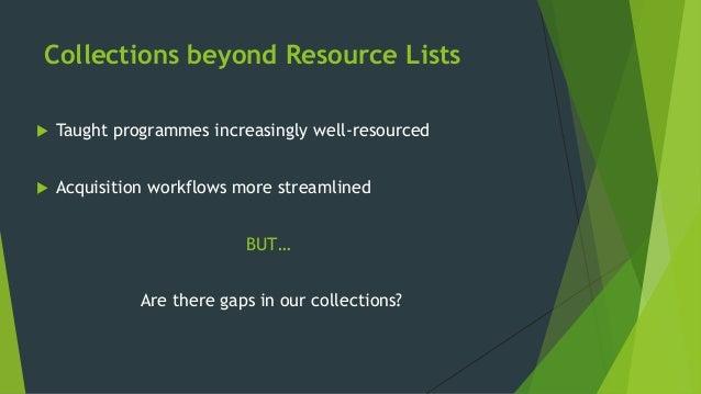Potential resource gaps