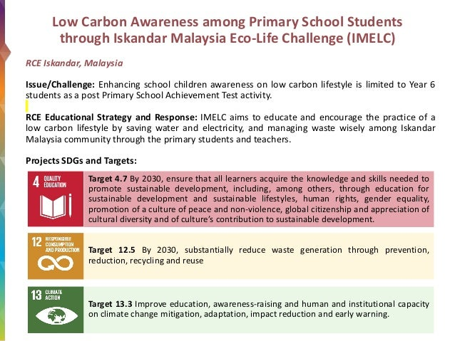 Low Carbon Awareness among Primary School Students through Iskandar Malaysia Eco-Life Challenge (IMELC) RCE Iskandar, Mala...