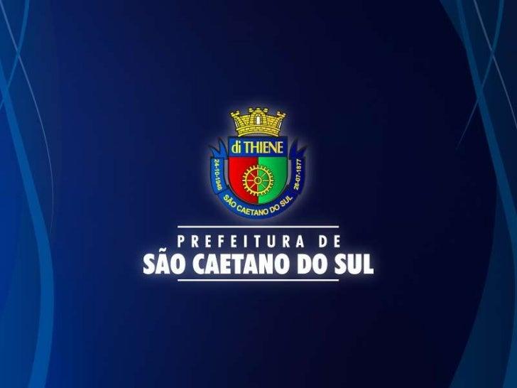 PROJETO APRENDER MAIS SÃO         CAETANO        Prefeito José Auricchio Júnior        Secretária Magali Selva Pinto      ...