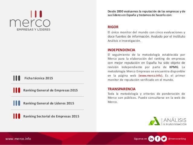 Desde 2000 evaluamos la reputación de las empresas y de sus líderes en España y tratamos de hacerlo con: RIGOR El único mo...