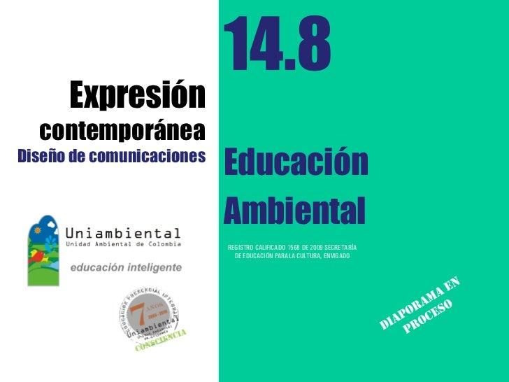 14.8      Expresión  contemporáneaDiseño de comunicaciones                           Educación                           A...