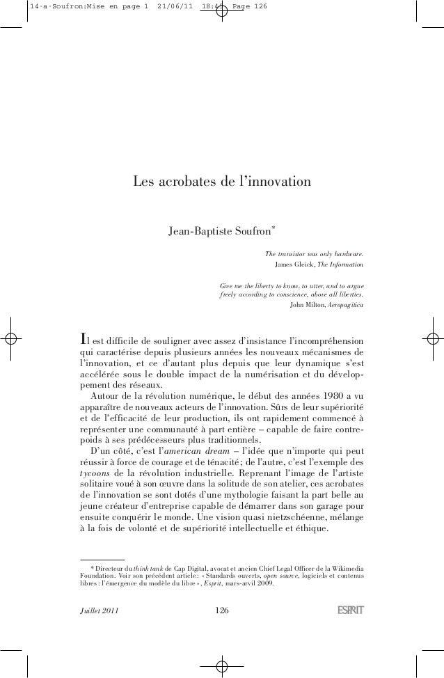 Juillet 2011 126 Les acrobates de l'innovation Jean-Baptiste Soufron* The transistor was only hardware. James Gleick, The ...
