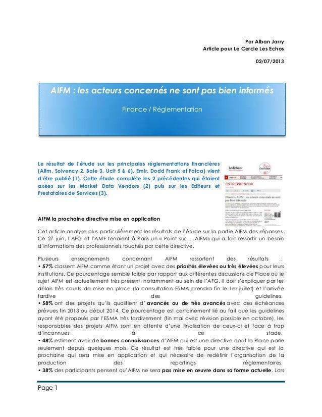 Page 1 Par Alban Jarry Article pour Le Cercle Les Echos 02/07/2013 Le résultat de l'étude sur les principales réglementati...