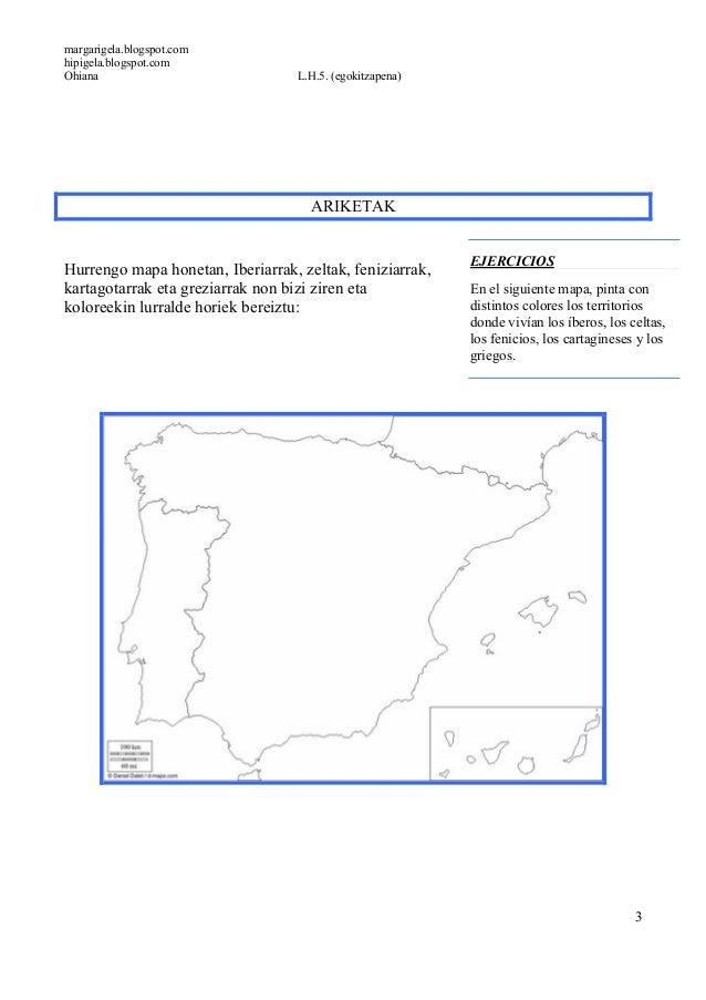 margarigela.blogspot.comhipigela.blogspot.comOhiana L.H.5. (egokitzapena)3ARIKETAKHurrengo mapa honetan, Iberiarrak, zelta...