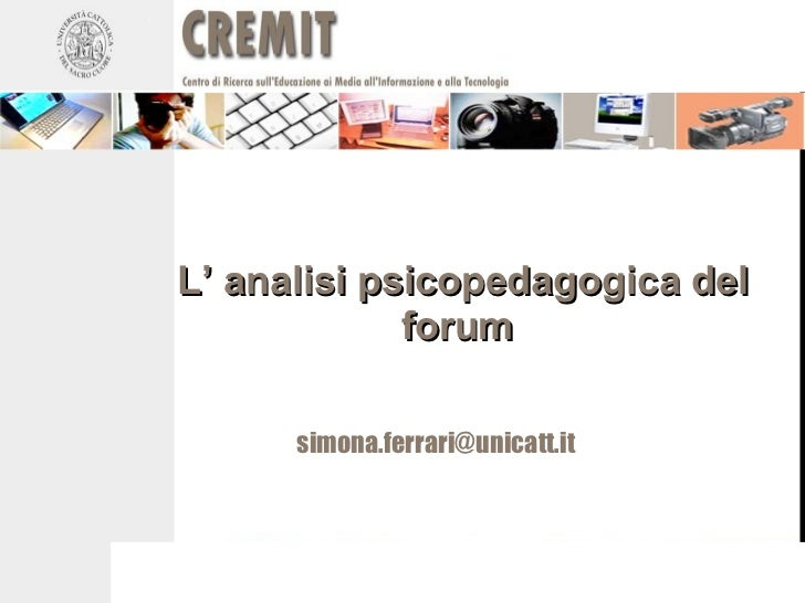 L' analisi psicopedagogica del forum  [email_address]