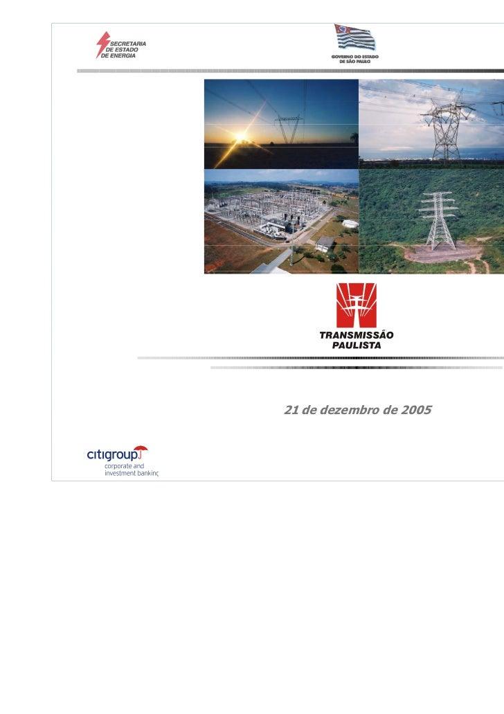 Audiência Pública21 de dezembro de 2005