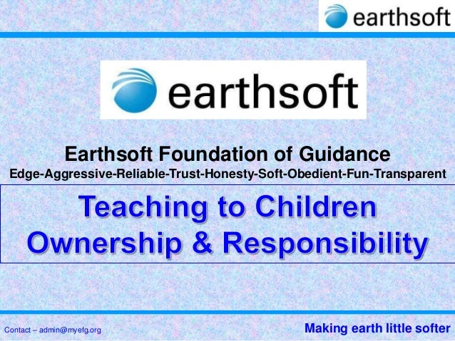 Earthsoft Foundation of Guidance Edge-Aggressive-Reliable-Trust-Honesty-Soft-Obedient-Fun-TransparentContact – admin@myefg...