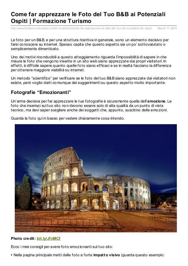 Come far apprezzare le Foto del Tuo B&B ai PotenzialiOspiti | Formazione Turismohttp://www.formaz ioneturismo.com/in- evid...