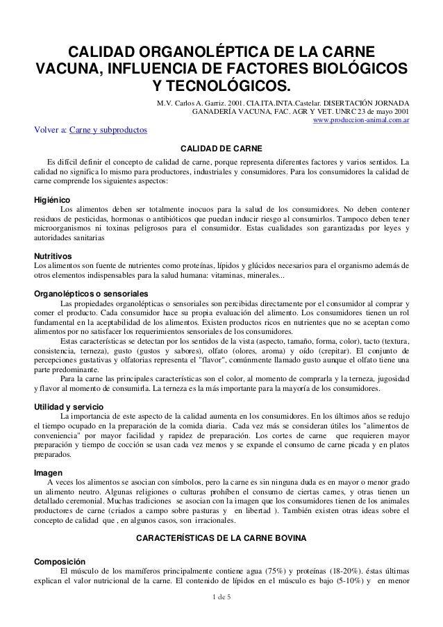 1 de 5CALIDAD ORGANOLÉPTICA DE LA CARNEVACUNA, INFLUENCIA DE FACTORES BIOLÓGICOSY TECNOLÓGICOS.M.V. Carlos A. Garriz. 2001...