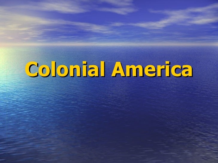 Colonial America
