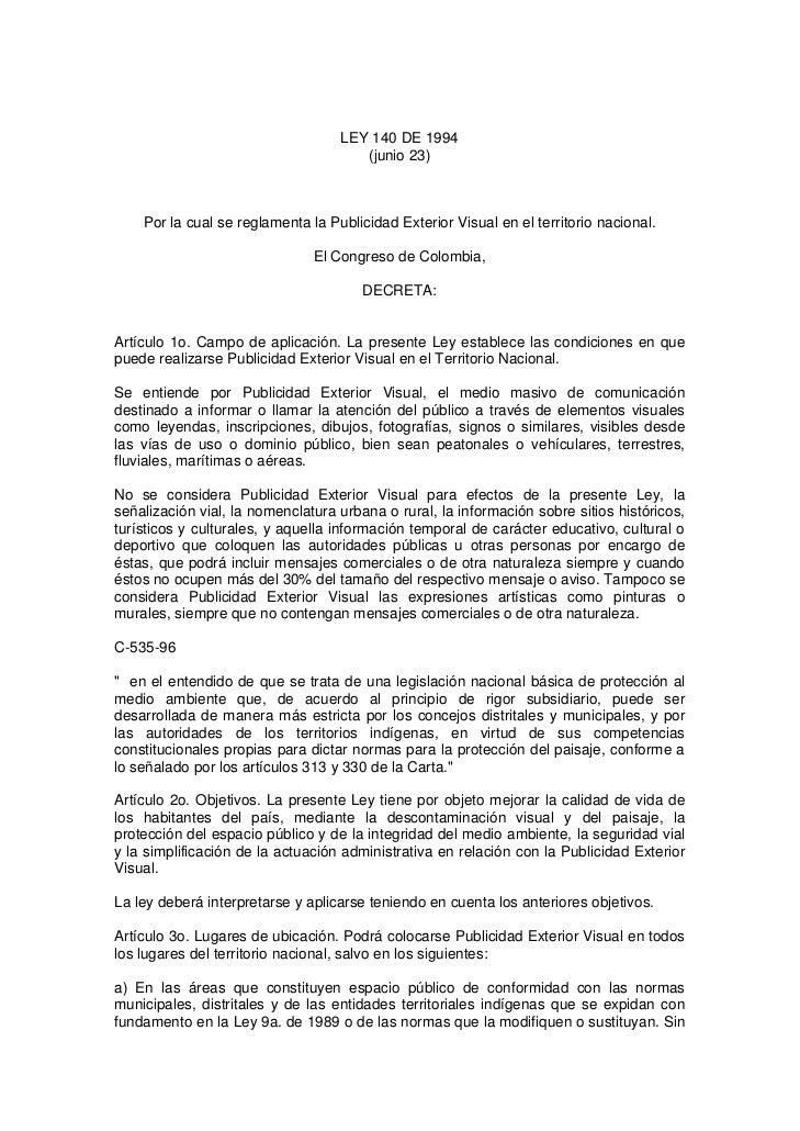 LEY 140 DE 1994                                      (junio 23)    Por la cual se reglamenta la Publicidad Exterior Visual...