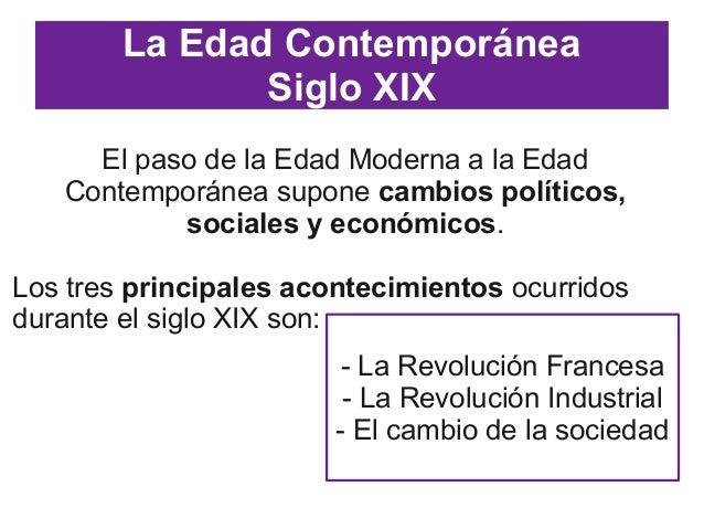 Edad contemporánea siglos