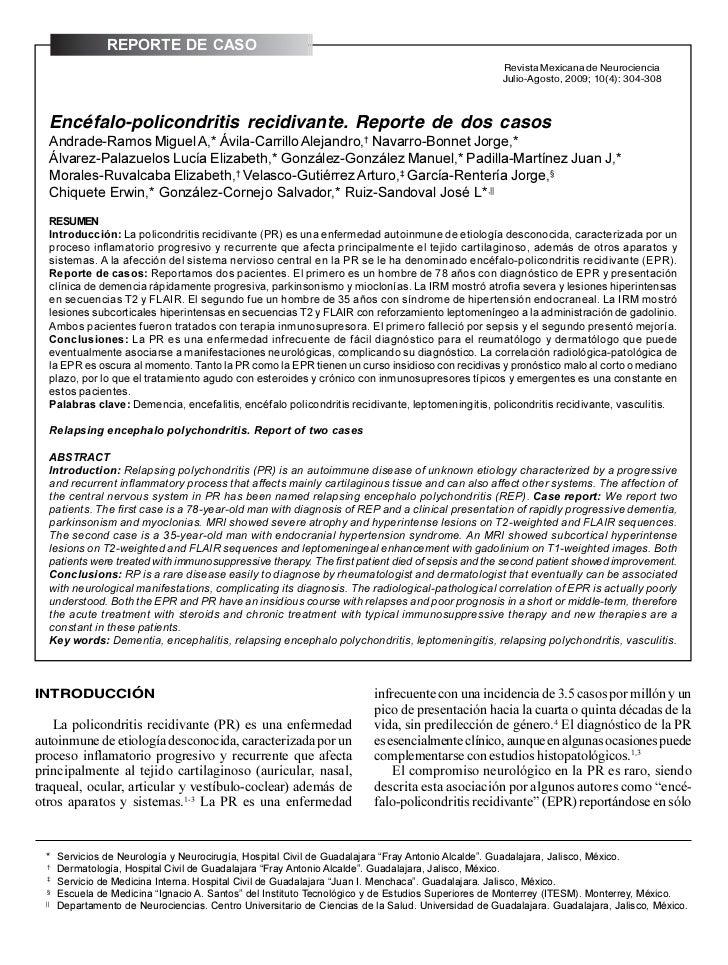 REPORTE DE CASO304                                                  Andrade-Ramos Miguel A, et al. Encéfalo-policondritis ...