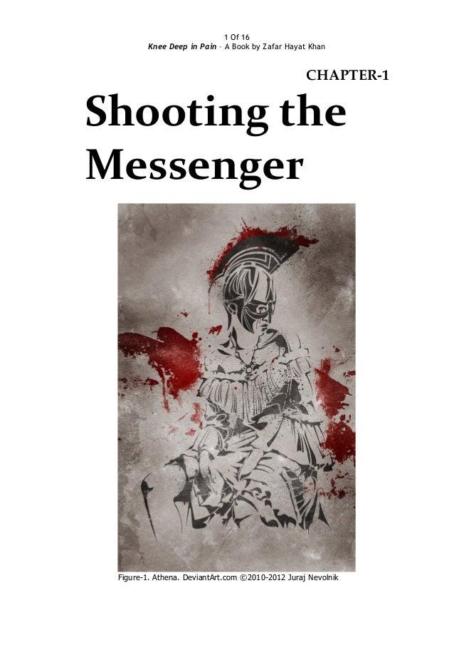 1 Of 16 Knee Deep in Pain – A Book by Zafar Hayat Khan  CHAPTER-1  Shooting the Messenger  Figure-1. Athena. DeviantArt.co...