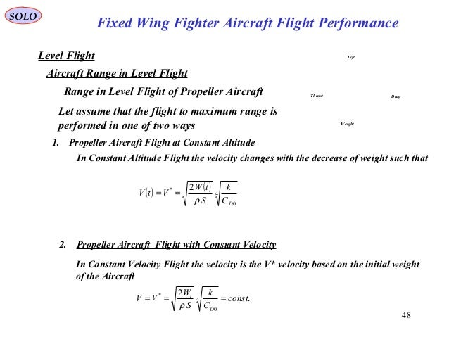 48 Fixed Wing Fighter Aircraft Flight Performance SOLO Level Flight Aircraft Range in Level Flight Range in Level Flight o...