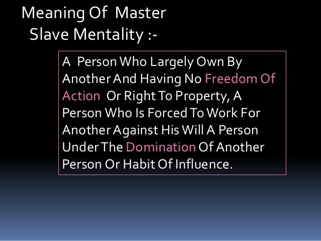 the master slave relationship Certainly one of the most famous chapters of the phenomenology of spirit is the one on lordship and bondage or master and slave (knechtschaft in german is not necessarily slavery, but hegel's bondsman has no rights and no contract with his master).