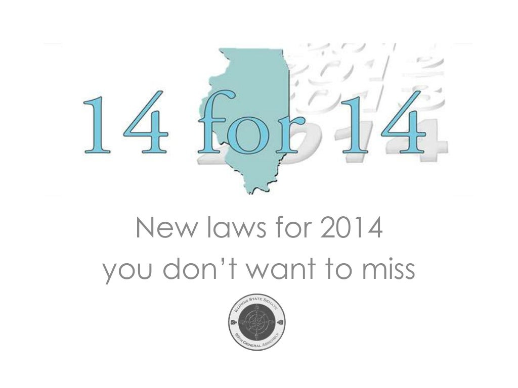 Top 14 New Illinois Laws for 2014