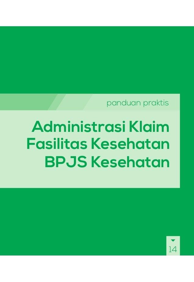 panduan praktis Administrasi Klaim Fasilitas Kesehatan BPJS Kesehatan 14