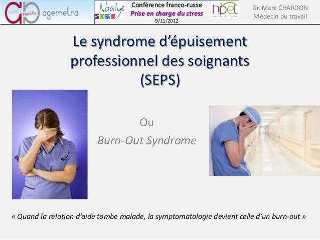 Conférence franco-russe              Dr. Marc CHARDON                                   Prise en charge du stress         ...
