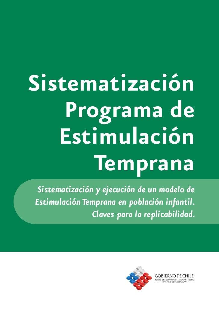 Sistematización     Programa de    Estimulación        Temprana  Sistematización y ejecución de un modelo de Estimulación ...
