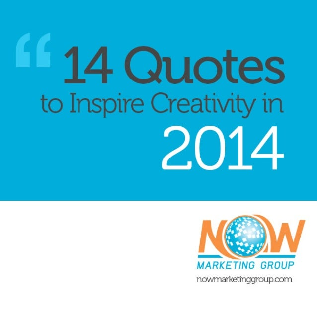 14 of the Best Quotes to Inspire Creativity