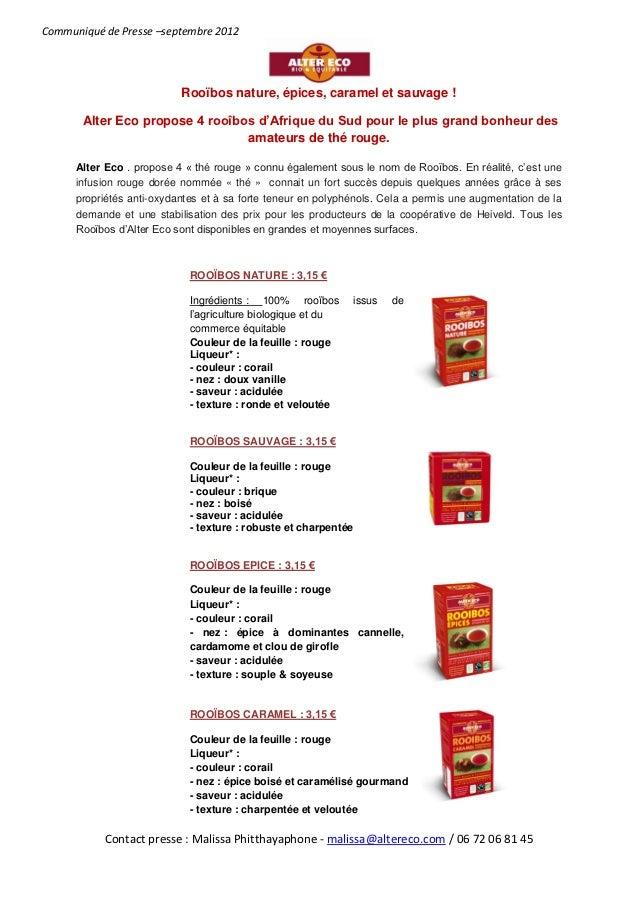 Communiqué de Presse –septembre 2012                           Rooïbos nature, épices, caramel et sauvage !       Alter Ec...