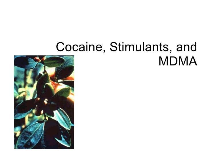 Cocaine, Stimulants, and MDMA
