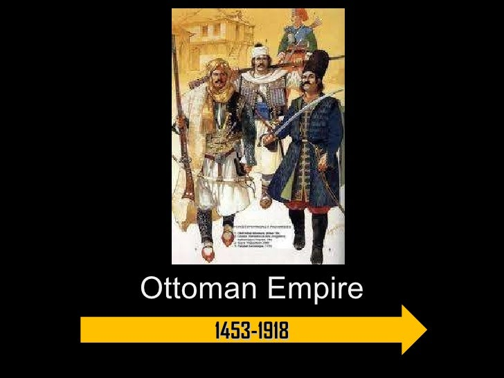 Ottoman Empire 1453-1918
