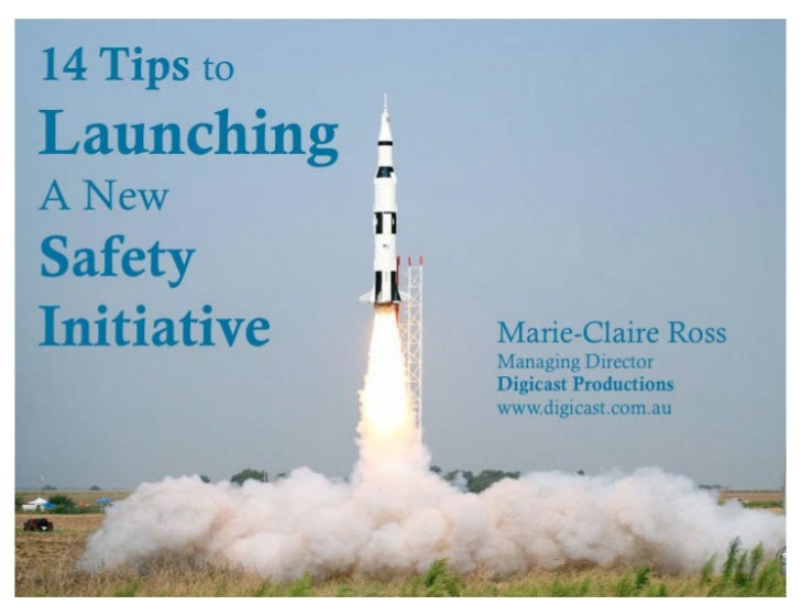 How to launch a Safety  Initiative
