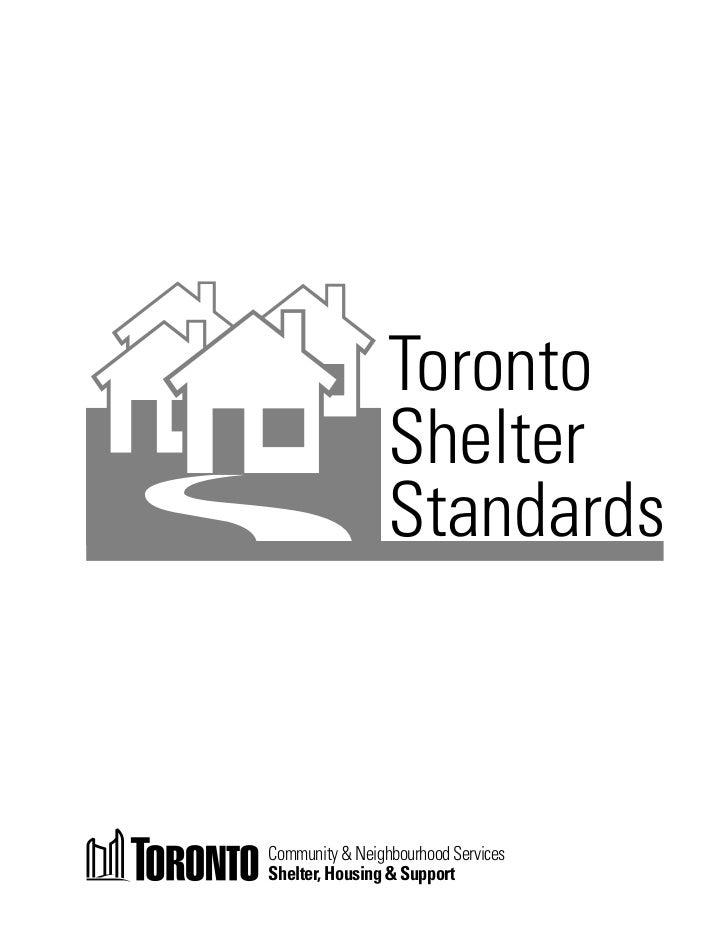 Toronto                 Shelter                 StandardsCommunity & Neighbourhood ServicesShelter, Housing & Support