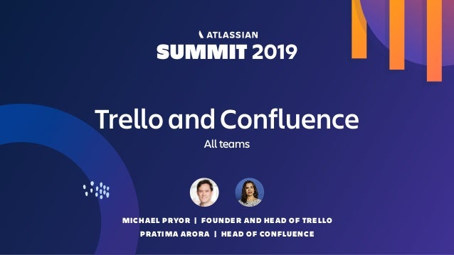 Product Keynote: Confluence and Trello