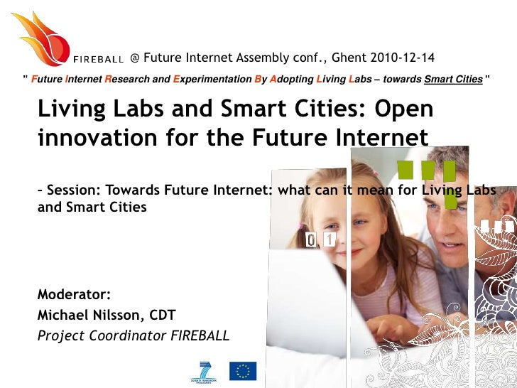 Michael Nilsson - Towards Future Internet: What can it mean for Living Labs and Smart Cities