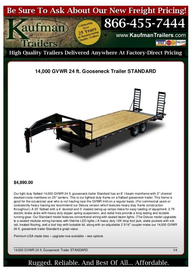 14,000 gvwr 24 ft gooseneck trailer from kaufman trailers
