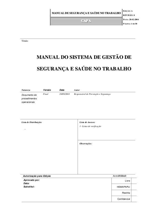 EDIÇÃO: A MMAANNUUAALL DDEE SSEEGGUURRAANNÇÇAA EE SSAAÚÚDDEE NNOO TTRRAABBAALLHHOO REVISÃO: 0 DATA: 28-02-2004 CCCAAAPPPAA...
