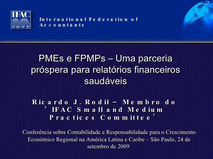International Federation of Accountants  Conferência sobre Contabilidade e Responsabilidade para o Crescimento Econômico R...