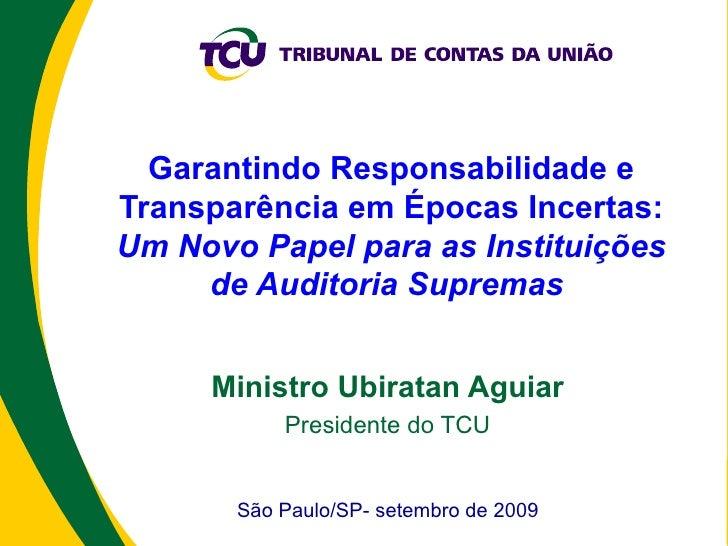 Garantindo Responsabilidade e Transparência em Épocas Incertas:  Um Novo Papel para as Instituições de Auditoria Supremas ...