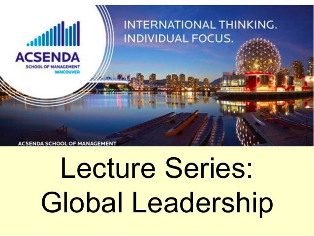 Lecture Series: Global Leadership