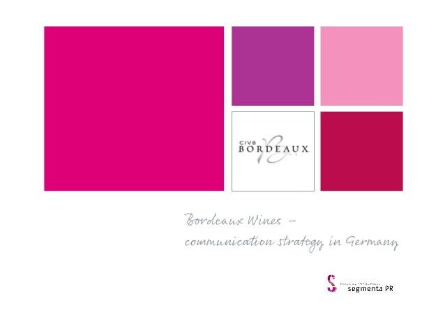 Bordeaux Wines – communication strategy in Germany