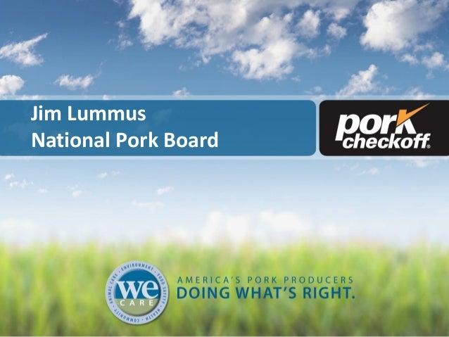 Jim Lummus National Pork Board