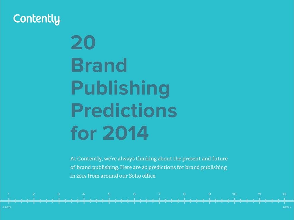 2014 Brand Publishing Predictions