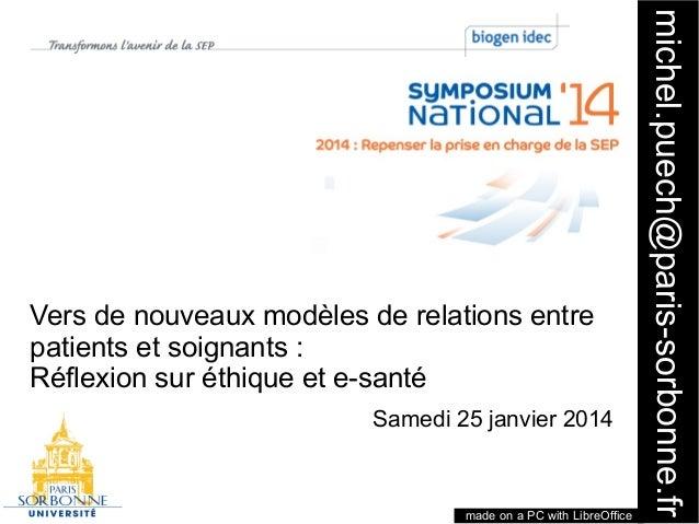 made on a PC with LibreOffice  1  Samedi 25 janvier 2014  michel.puech@paris-sorbonne.fr  Vers de nouveaux modèles de rela...