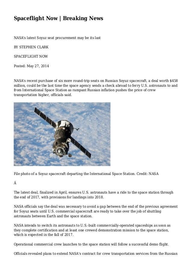 Spaceflight Now | Breaking News NASA's latest Soyuz seat procurement may be its last BY STEPHEN CLARK SPACEFLIGHT NOW Post...